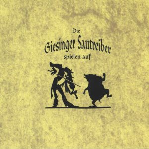 Die Giesinger Sautreiber – spielen auf