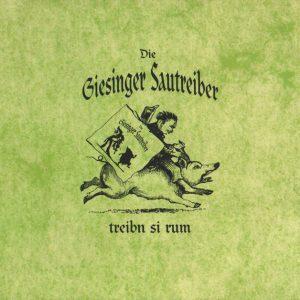 Die Giesinger Sautreiber – treibn si rum